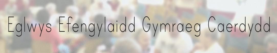 Eglwys Efengylaidd Gymraeg Caerdydd